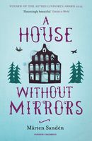 A House Without Mirrors, Mårten Sandén