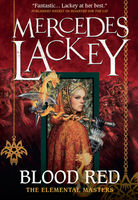 Blood Red, Mercedes Lackey
