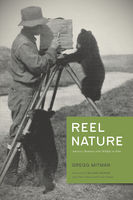 Reel Nature, Gregg Mitman