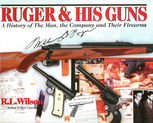 Ruger and His Guns, Robert Wilson