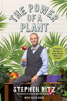 The Power of a Plant, Stephen Ritz, Suzie Boss