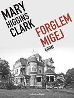 Forglemmigej, Mary Higgins Clark