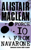 Force 10 from Navarone, Alistair MacLean