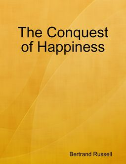 Conquest of Happiness, Bertrand Russell