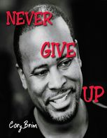 Never Give Up, Cory Brim