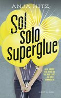 Sol solo superglue, Anja Hitz
