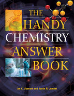 Handy Chemistry Answer Book, Ian Stewart, Justin P. Lomont