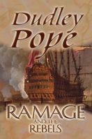 Ramage And The Rebels, Dudley Pope