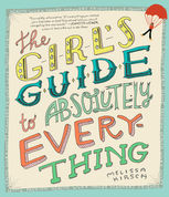 The Girl's Guide to Absolutely Everything, Melissa Kirsch