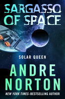 Sargasso of Space, Andre Norton