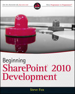 Beginning SharePoint 2010 Development, Steve Fox