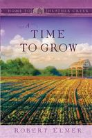 Time to Grow, Robert Elmer