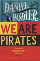 We Are Pirates, Daniel Handler