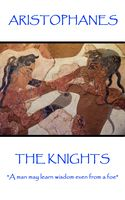 Knights, Aristophanes