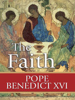 The Faith, Pope Benedict XVI