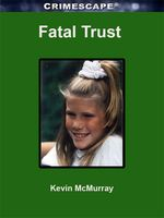 Fatal Trust, Kevin McMurray