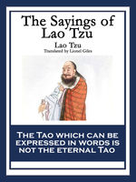 The Sayings of Lao Tzu, Lao Tzu