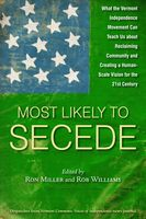 Most Likely To Secede, Edited by Ron Miller, Rob Williams