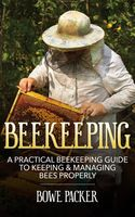 Beekeeping, Bowe Packer