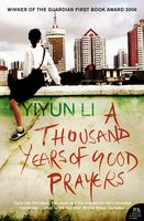 A Thousand Years of Good Prayers, Yiyun Li