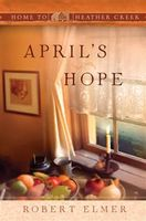 April's Hope, Robert Elmer