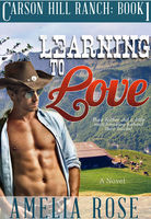Learning To Love, Amelia Rose