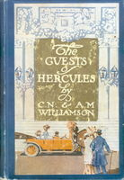 The Guests Of Hercules, Alice Muriel Williamson