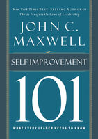 Self-Improvement 101: What Every Leader Needs to Know, Maxwell John