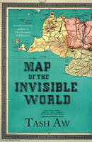 Map of the Invisible World, Tash Aw