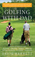 Golfing with Dad, David Barrett