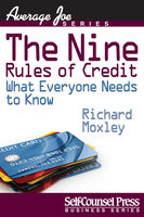 Nine Rules of Credit, Richard Moxley