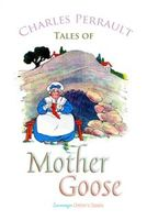 Tales of Mother Goose, Charles Perrault