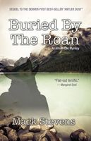 Buried by the Roan, Mark Stevens