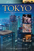Tokyo: A Cultural and Literary History, Stephen Mansfield
