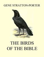 The Birds of the Bible, Gene Stratton-Porter