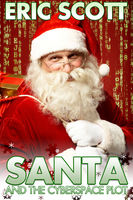 Santa and the Cyberspace Plot, Eric Scott