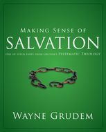 Making Sense of Salvation, Wayne A. Grudem