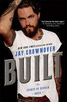 Built, Jay Crownover