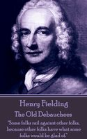 The Old Debauchees, Henry Fielding