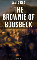 The Brownie of Bodsbeck (Volume 1&2), James Hogg