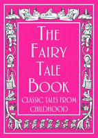 The Fairy Tale Book, Various Authors
