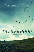 Fatherhood, Thomas H.Cook