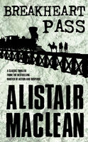 Breakheart Pass, Alistair MacLean