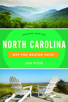 North Carolina Off the Beaten Path, Sara Pitzer