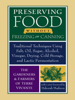 Preserving Food without Freezing or Canning, Chelsea Green Publishing Company