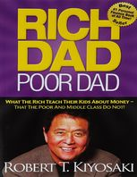 Rich Dad Poor Dad for Teens: The Secrets About Money--That You Don't Learn in School!, Robert Kiyosaki