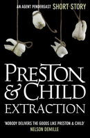 Extraction, Douglas Preston, Lincoln Child