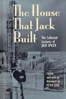 The House That Jack Built, Jack Spicer