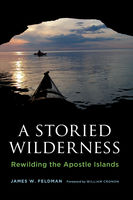Storied Wilderness, James W.Feldman