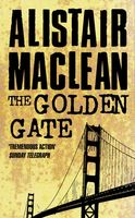 The Golden Gate, Alistair MacLean